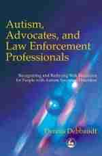Autism Advocates and Law Enforcement Professionals